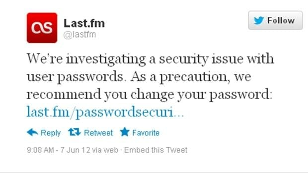 A screen grab of the message Last.fm posted on its Twitter page advising users that their passwords may have been compromised. The leak is part of a security breach that saw several million passwords uploaded to an online forum devoted to password cracking.