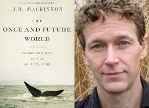 The Once and Future World by J.B. MacKinnon