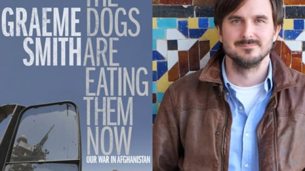The Dogs are Eating Them Now by Graeme Smith revisits the former foreign correspondent's time covering the war in Afghanistan.