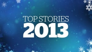 Top stories of 2013