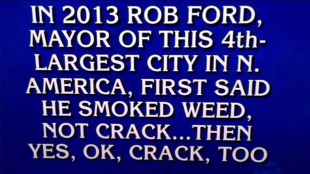 Toronto's scandal-ridden mayor Rob Ford was featured on Thursday's episode of Jeopardy! Host Alex Trebek read this clue, getting laughs from the studio audience.
