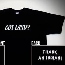 Got Land? shirts