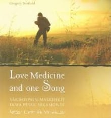 Love Medicine and one Song