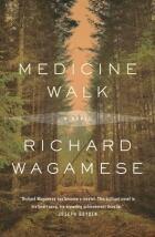 MEDICINE WALK by Richard Wagamese (McClelland)