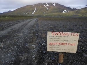 A warning sign blocks the road to Bardarbunga volcano, some 20 kilometres away, in the northwest region of the Vatnajokull glacier on Aug. 19, 2014. Iceland's civil protection agency has decided an evacuation of an area north of the volcano, saying it could not rule out an eruption.