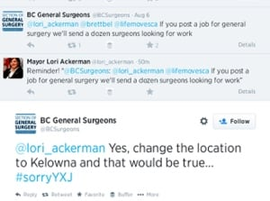 BC General Surgeons tells Fort St. John to become Kelowna on Twitter