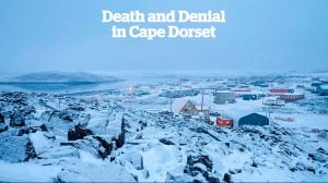 death and denial in cape dorset