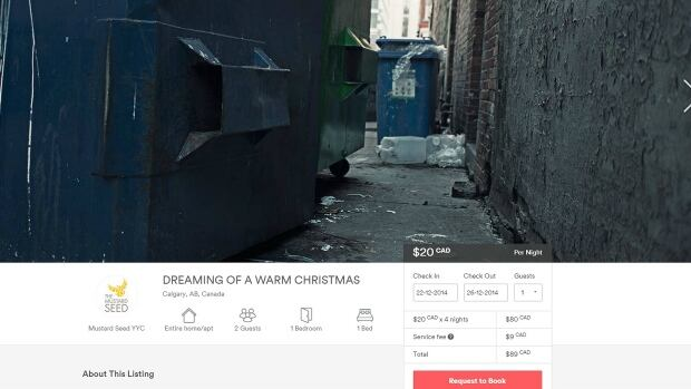 This airbnb.com listing 'Dreaming of a Warm Christmas' is part of a social media campaign done by Trigger Communications on behalf of the Mustard Seed to raise awareness about the lack of affordable housing in Calgary.