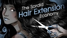 The Sordid Hair Extension Economy