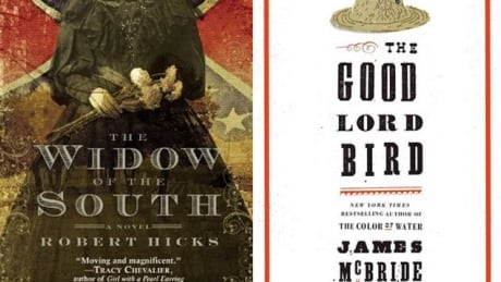 The Widow of the South and The Good Lord Bird