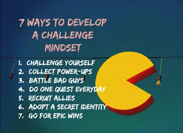 Jane McGonigal's tips for developing a challenge mindset