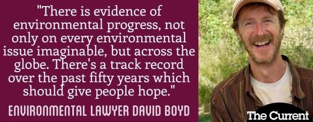 David Boyd Quote  - Environmental Optimist