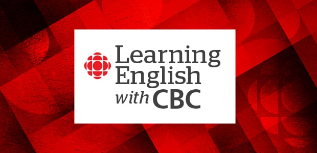 Learning English with CBC