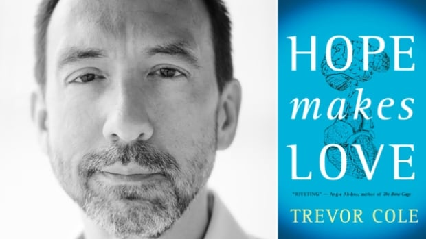 Trevor Cole Hope Makes Love