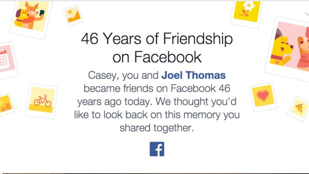Many Facebook users woke up this morning to find themselves being congratulated on 46 years of friendship. That raises a few questions.