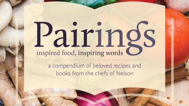Pairings is a stunning 144-page full-colour cookbook that the Nelson Public Library has released to raise money for the library.