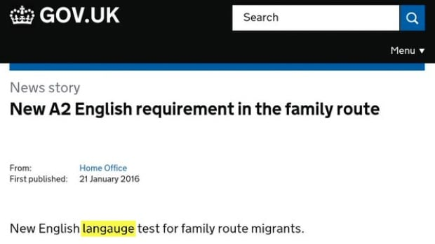 Criticism over the British government's new English language requirements for immigrant spouses came to head this weekend after Twitter users noticed a spelling mistake on the very website meant to explain them.