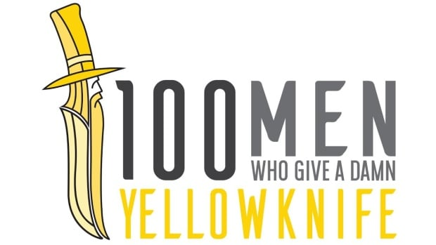 The Yellowknife chapter of 100 Men Who Give a Damn hopes to donate at least $10,000 to local charities and not-for-profits every three months.