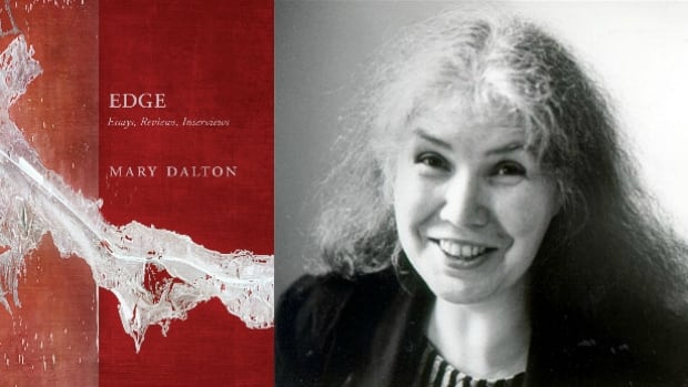 Celebrated Newfoundland poet Mary Dalton collected 30 years of essays, reviews and interviews in Edge.