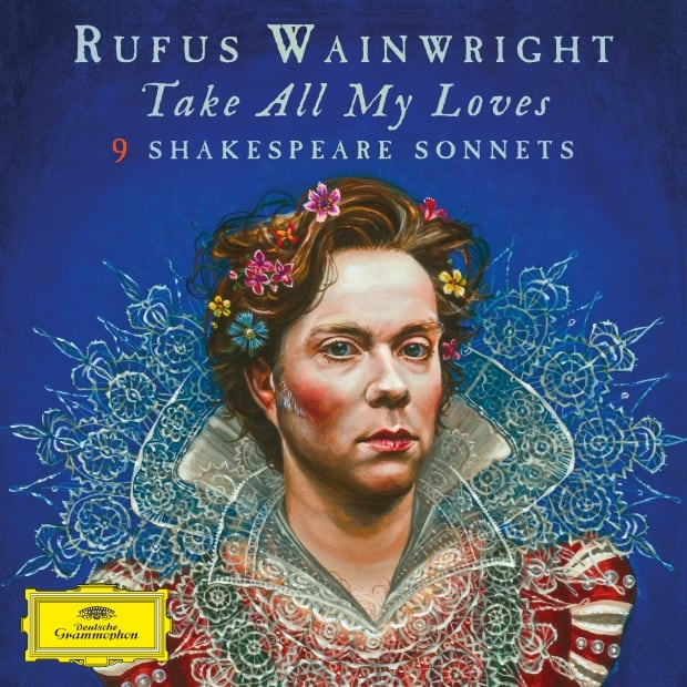 """""""Take All My Loves"""" album by Rufus Wainwright"""