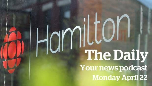 The Daily podcast is the latest way to get your dose of news from CBC Hamilton.