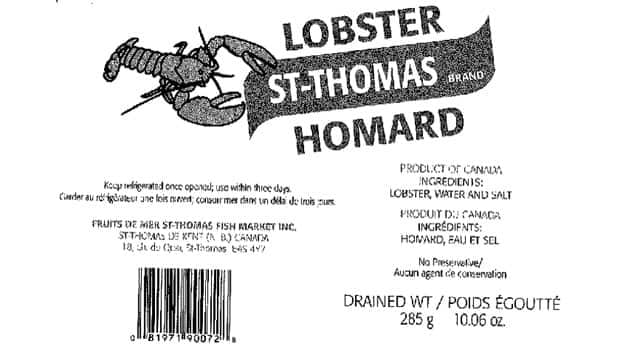 The 285 gram bottles of lobster from the St. Thomas Fish Market are the second product from the company the CFIA has recalled in the last few weeks.