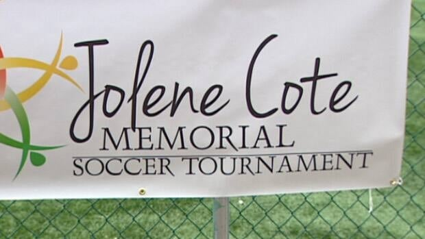 Teammates organized the tournament to honour the memory of Jolene Cote. The 36-year-old mother of two was found dead in her home west of Edmonton in October 2011. To date, no one has been charged in her death.