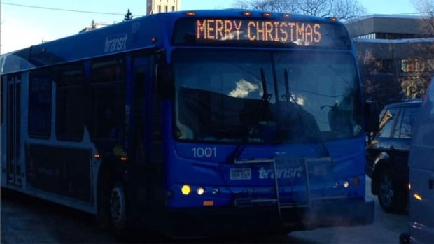 Saskatoon Transit buses can display various messages, including 'Merry Christmas', something that a local man is complaining about.