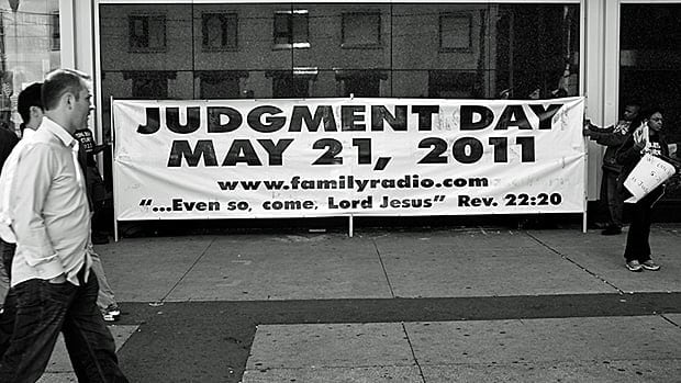 A banner displayed at the Eaton Centre in Toronto predicts that Judgment Day will occur on May 21, 2011.