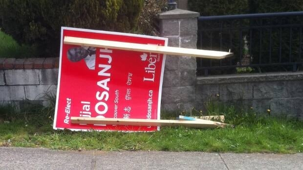 Ujjal Dosanjh's campaign says dozens of signs disappeared or were damaged, like this one.