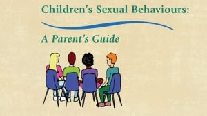 Children's sexual behaviours: a parent's guide