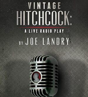 Vertigo Theatre's Vintage Hitchcock