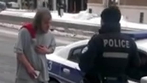 Montreal police have confirmed that they've seen the video and that they'll be speaking to the officer who threatened to tie a homeless man to a pole on a day when temperatures dipped into the -30 C range.