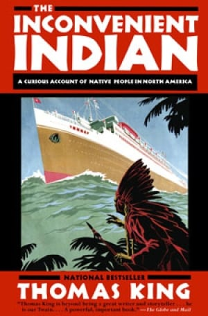 Thomas King - Inconvenient Indian
