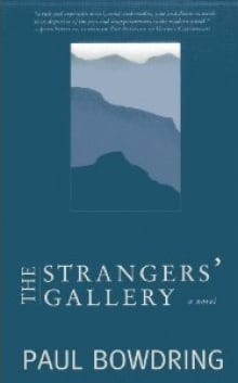 The Strangers' Gallery Paul Bowdring