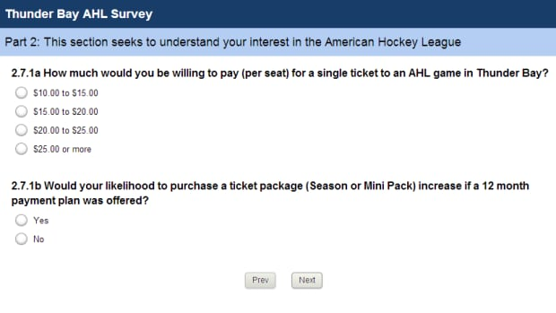 A screenshot shows one of the questions True North Sports and Entertainment has included in its survey. The survey asks people about their interest in hockey, and how many games they would attend if an American Hockey League team were based in Thunder Bay.
