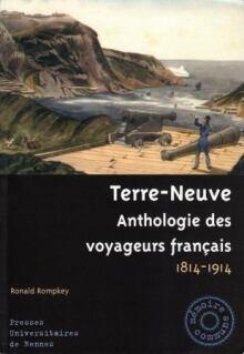 Terre-Neuve Anthologie des voyageurs francais