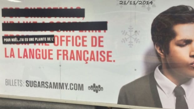 "This photo posted to Reddit shows the corrected version of Sugar Sammy's ad. It says in French, ""For Christmas, I got a complaint from the Office de la langue française."""