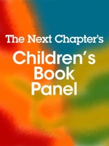 The Next Chapter's Children's Book Panel