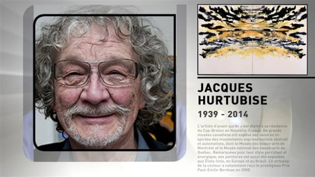 Painter Jacques Hurtubise died on Saturday. He was 75.
