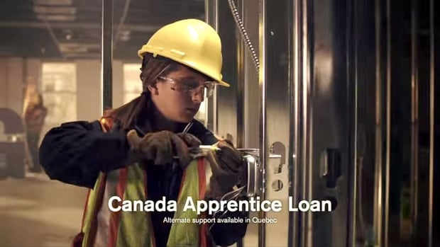 A new government ad publicizing a loan program for apprenticeships says Canada will need one million new skilled tradespeople by 2020.