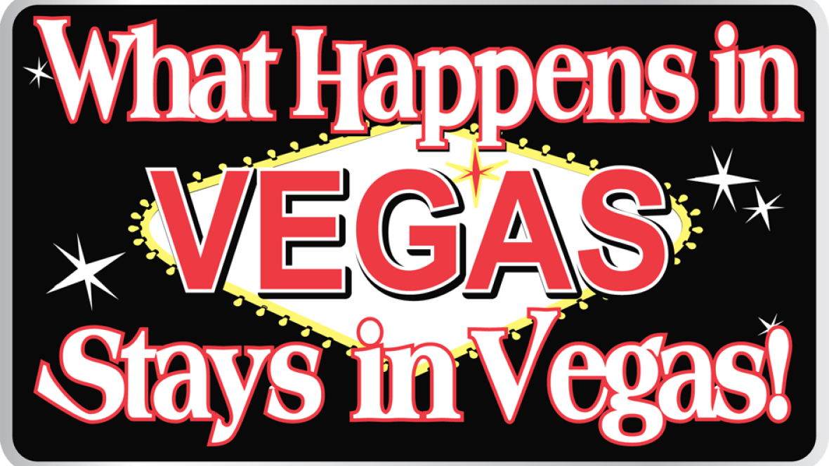 Tourism Marketing - Home | Under The Influence with Terry ...What Happens In Vegas Sign