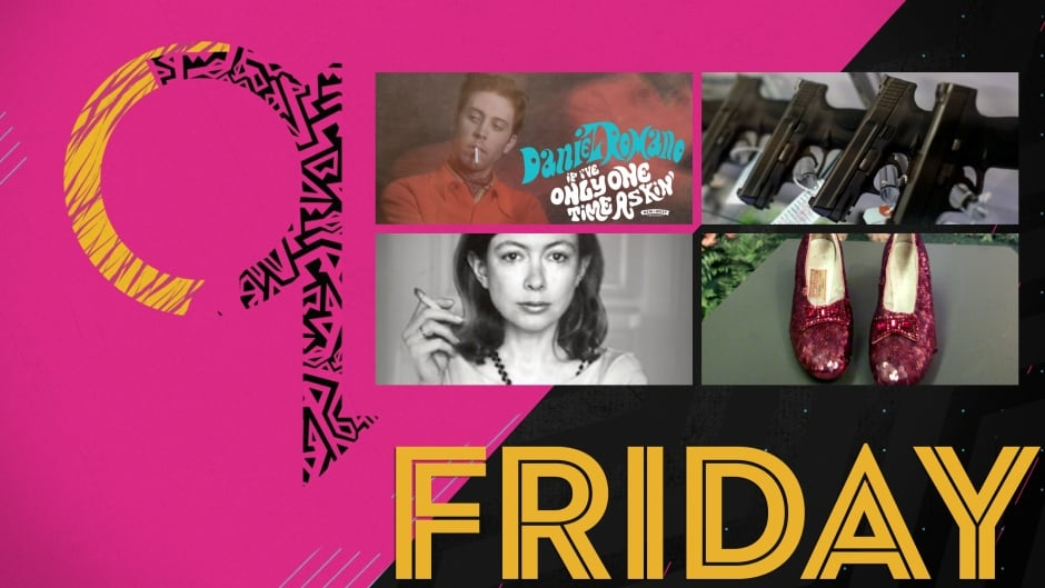 Today on q: Daniel Romano, gun culture, Joan Didion biographer, ruby slippers mystery
