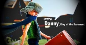 Danny King of the Basement poster