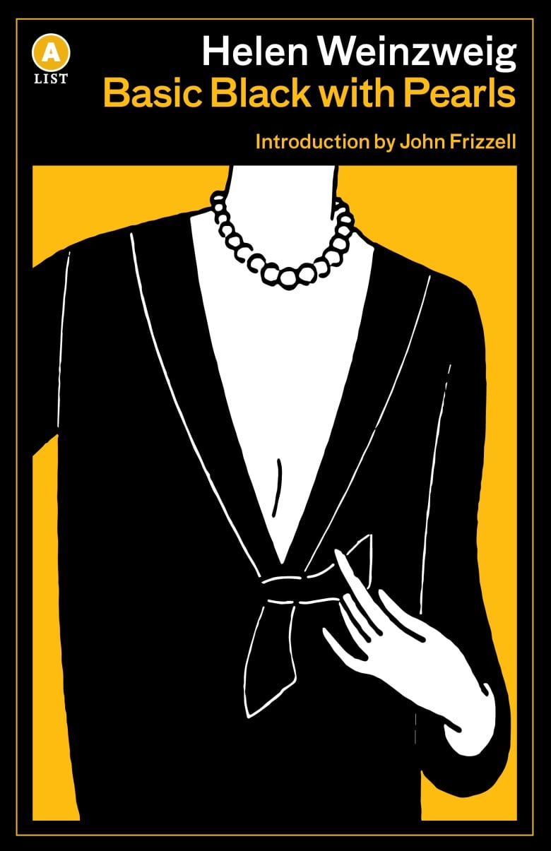127c0e4db01 Basic Black with Pearls is the 1980 novel by Helen Weinzweig. (House of  Anansi Press)