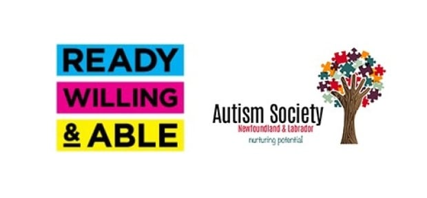 Autism Society of Newfoundland and Labrador Ready Willing and Able