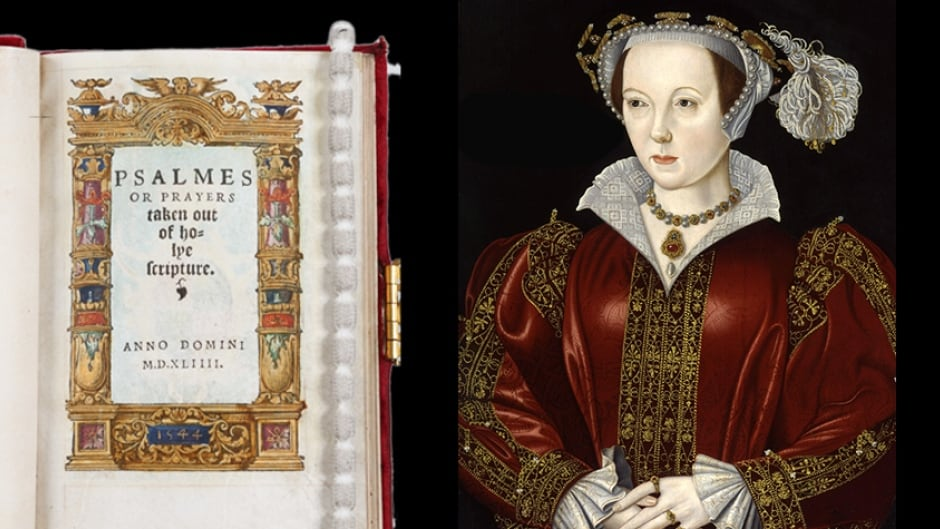 (l-r) Katherine Parr's translation of Psalms and Prayers (1544). Katherine Parr (1512-1548) Queen of England and of Ireland, and the last wife of King Henry VIII.