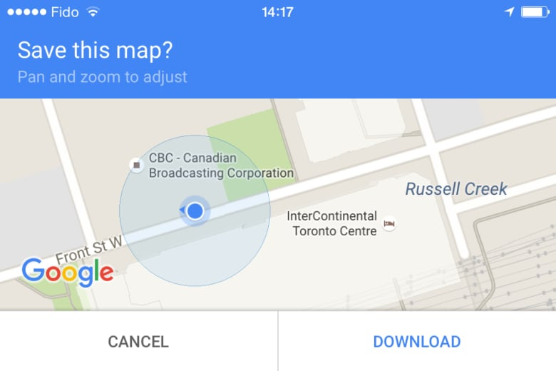 Google offers downloadable maps for offline use | CBC News on weather toronto canada, map of ohio, provinces of canada, map of japan, map of california, map of new york, map of philadelphia, map of las vegas, wonder mountain toronto canada, map of hong kong, map of istanbul turkey, map of usa, landmarks toronto canada, hotels in toronto canada, house toronto canada, tourism toronto canada, shopping toronto canada, ontario canada, road map toronto canada, cn tower toronto canada,