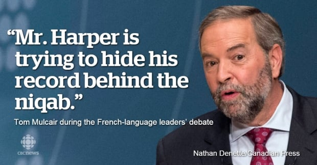 Thomas Mulcair Munk Debate Harper hiding behind niquab quote Sept 2015