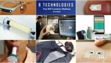 8 technologies that will change medicine